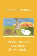 Harold Huxley's Adventure Down Under