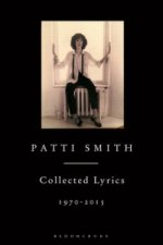 Patti Smith Collected Lyrics, 1970-2015