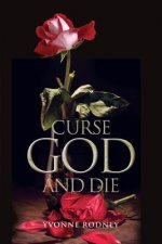 Curse God and Die