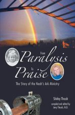 From Paralysis to Praise