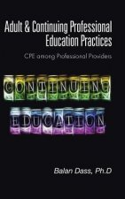 Adult & Continuing Professional Education Practices: CPE among Professional Providers