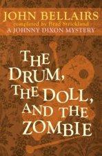 The Drum, the Doll, and the Zombie