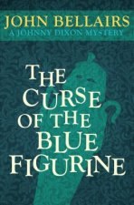 Curse of the Blue Figurine