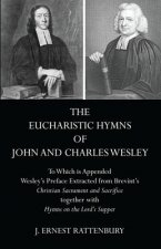 Eucharistic Hymns of John and Charles Wesley