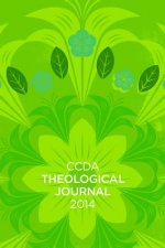 Ccda Theological Journal, 2014 Edition