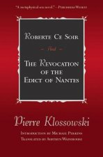 Robert Ce Soir and the Revocation of the Edict of Nantes