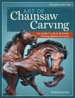 Art of Chainsaw Carving, 2nd Edn