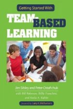 Getting Started with Team-Based Learning