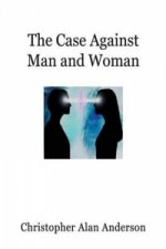 Case Against Man and Woman - Screenplay