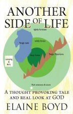 Another Side of Life: A thought provoking tale and real look at GOD