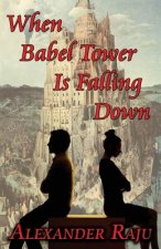 When Babel Tower Is Falling Down