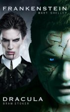 Dracula and Frankenstein: Two Horror Books in One Monster Volume