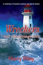 Wreckers and Other Strange Tales