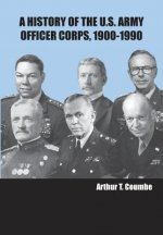 History of the U.S. Army Officer Corps, 1900-1990
