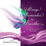 Always Remember to Breathe