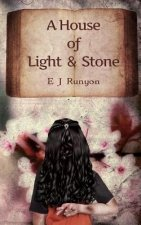 House of Light and Stone