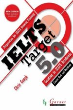 IELTS Target 5.0: Preparation for IELTS General Training - Leading to IELTS Academic