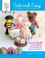 Sugar High Presents... Cute & Easy Cake Toppers