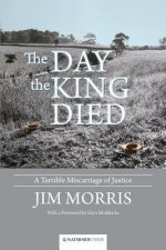 Day the King Died
