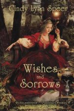 Wishes and Sorrows