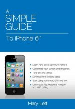 Simple Guide to iPhone 6