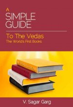 Simple Guide to the Vedas