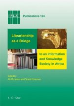 Librarianship as a Bridge to an Information Society in Africa