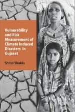 Vulnerability and Risk Measurement of Climate Induced Disasters in Gujarat