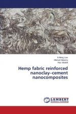 Hemp fabric reinforced nanoclay cement nanocomposites