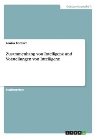 Zusammenhang Von Intelligenz Und Vorstellungen Von Intelligenz