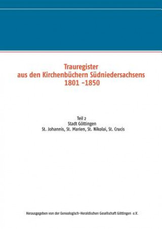 Trauregister aus den Kirchenbuchern Sudniedersachsens 1801 -1850