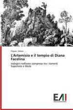 L'Artemisio e il tempio di Diana Facelina