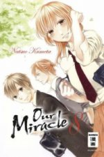 Our Miracle. Bd.8