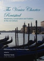 Venice Charter Revisited