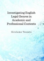 Investigating English Legal Genres in Academic and Professional Contexts