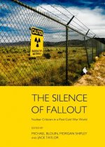Silence of Fallout: Nuclear Criticism in Post-Cold War World