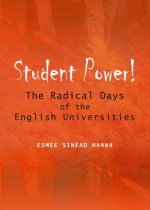 Student Power! The Radical Days of the English Universities