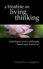 Treatise on Living Thinking