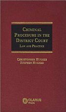 Criminal Procedure in the District Court
