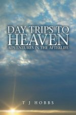 Day Trips to Heaven