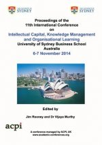 Proceedings of the 11th International Conference on Intellectual Capital, Knowledge Management and Organisational Learning