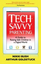 Tech-Savvy Parenting