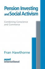 Pension Investing and Social Activism: Combining Conscience and Commerce
