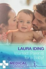 Wanted: Parents for a Baby!