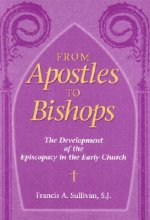From Apostles to Bishops