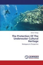 The Protection Of The Underwater Cultural Heritage