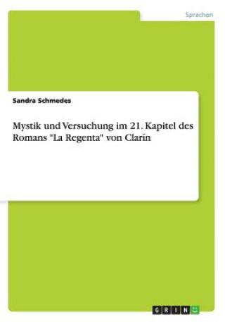 Mystik Und Versuchung Im 21. Kapitel Des Romans La Regenta Von Clar n