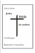 Jeder Tod ist anders