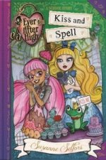 Ever After High: Kiss and Spell (A School Story)