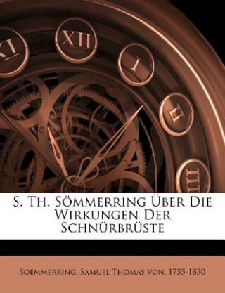 S. Th. Sömmerring Über Die Wirkungen Der Schnürbrüste
